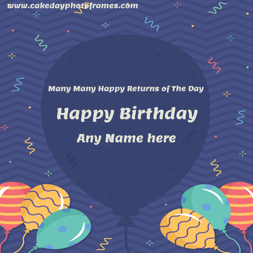 create Happy Birthday Card with name pic