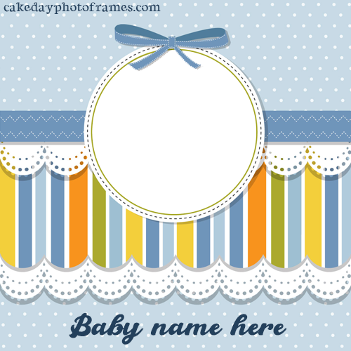 Free Edit baby photo frame with name and photo