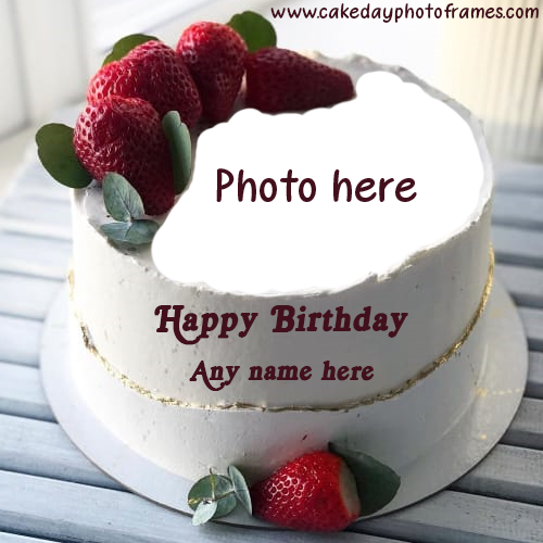 Happy Birthday Cake With Name And Photo Free Download Edit Cakedayphotoframes
