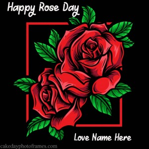 Happy Rose day card with name of your loved one