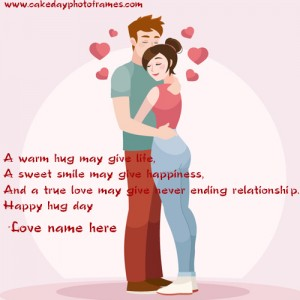 happy hug day card with name editing