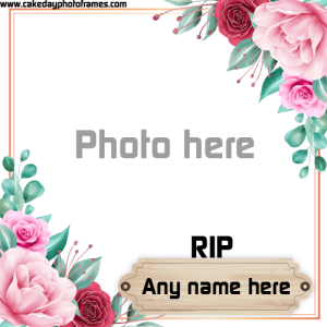 RIP photo frame with name free editor online