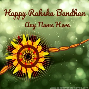 Raksha Bandhan Wish with Name of Your Sister