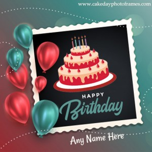 Write name on Happy Birthday wishes card with Name