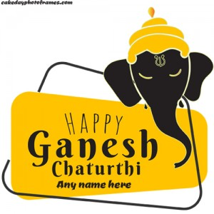Happy Ganesh Chaturthi wishes card with name editor