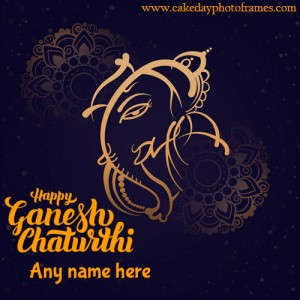 Make Happy Ganesh Chaturthi Greeting with your name