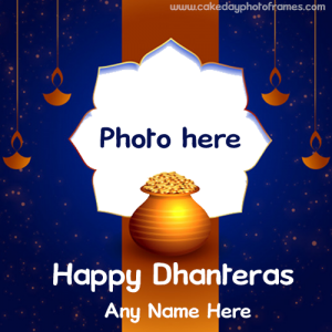 Happy Dhanteras Card with Name & Photo Editor