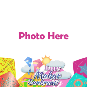 happy makar sankranti 2021 photo frame online