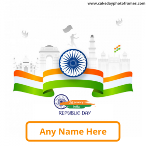 26th January Republic Day Wish Card with Name Editor
