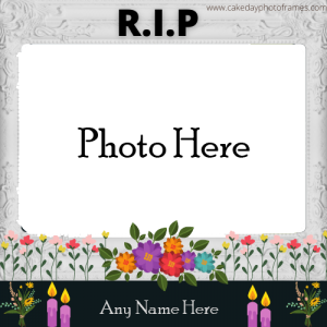 Online RIP Photo Frame With Name Free Edit