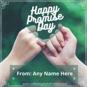 Happy Promise Day 2021 Card with Name Edit