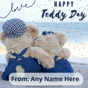 Make Happy Teddy Day Greeting with Name