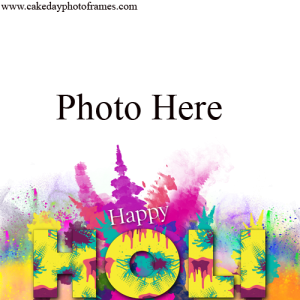 happy holi wishes photo frame editing online