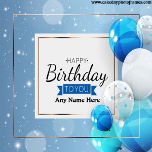 Happy Birthday Greetings Card with Any name