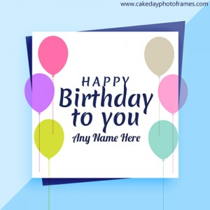 Greeting card happy birthday card with name edit