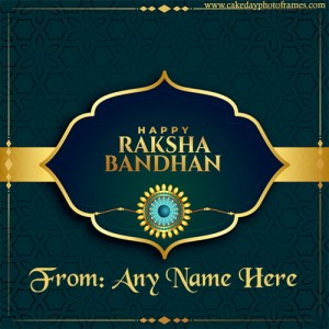 Happy Raksha Bandhan Wishes with Name Editor