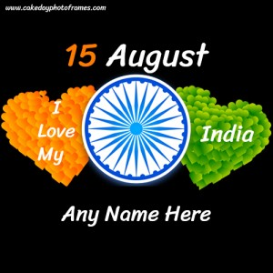 15th August Independence Day Wish with Name Editor