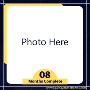 8 months completed baby Photo frame free edit