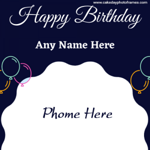 Make Happy Birthday Card with Name and Picture Free Editor